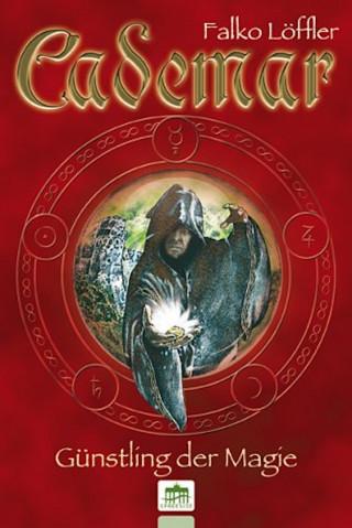 Falko Löffler: Cademar - Günstling der Magie