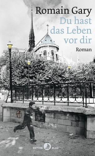 Romain Gary, Émile Ajar: Du hast das Leben vor dir