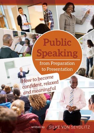 Silke von Seydlitz: Public Speaking – From Preparation to Presentation