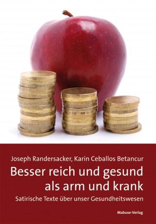 Joseph Randersacker, Karin Ceballos Betancur: Besser reich und gesund als arm und krank