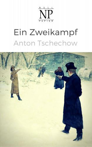 Anton Tschechow: Ein Zweikampf