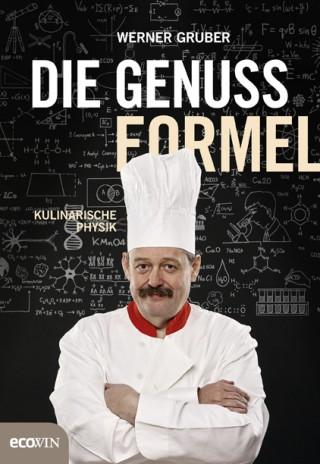 Werner Gruber: Die Genussformel