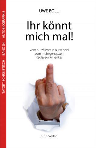 Uwe Boll: Ihr könnt mich mal!
