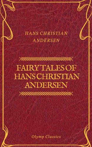 Hans Christian Andersen, Olymp Classics: Fairy Tales of Hans Christian Andersen (Olymp Classics)
