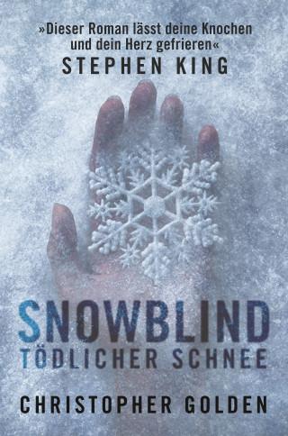 Christopher Golden: Snowblind - Tödlicher Schnee
