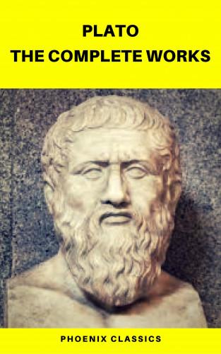 Plato, Benjamin Jowett, Phoenix Classics: Plato: The Complete Works (Phoenix Classics)