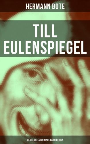Hermann Bote: Till Eulenspiegel: Die beliebtesten Kindergeschichten