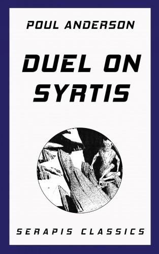 Poul Anderson, Roger Dee, Raymond Gallun, Jim Wannamaker: Duel on Syrtis