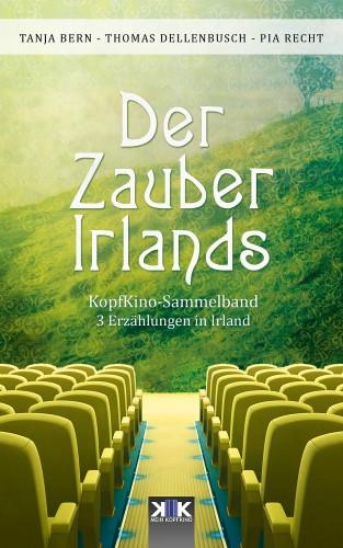 Thomas Dellenbusch, Pia Recht, Tanja Bern: Der Zauber Irlands