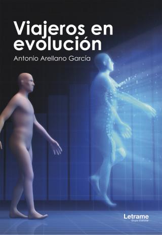 Antonio Arellano García: Viajeros en evolución
