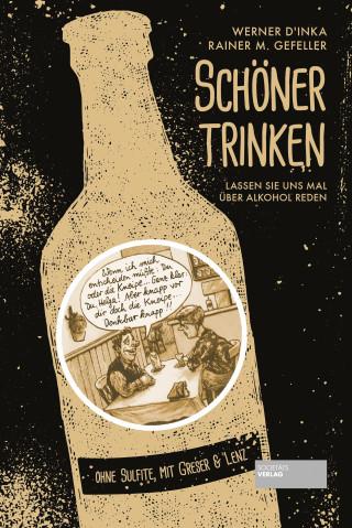 Werner D´Inka, Rainer M. Gefeller: Schöner trinken