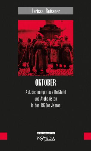 Larissa Reissner, Gisela Notz: Oktober