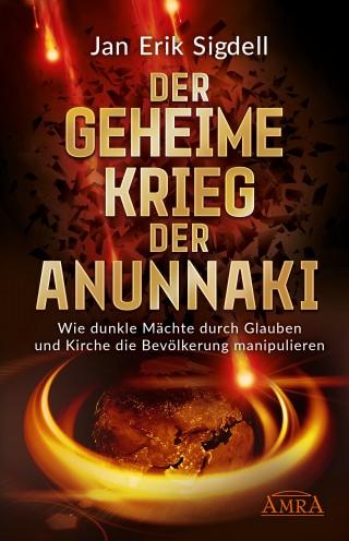 Jan Erik Sigdell: DER GEHEIME KRIEG DER ANUNNAKI