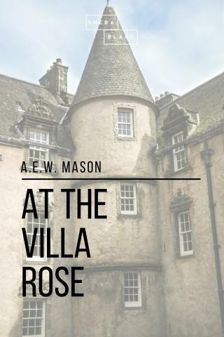 A. E. W. Mason, Sheba Blake: At the Villa Rose