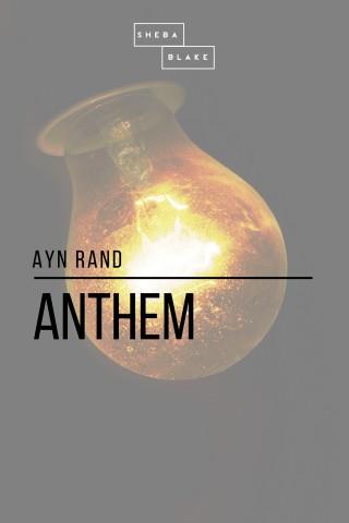 Sheba Blake, Ayn Rand: Anthem