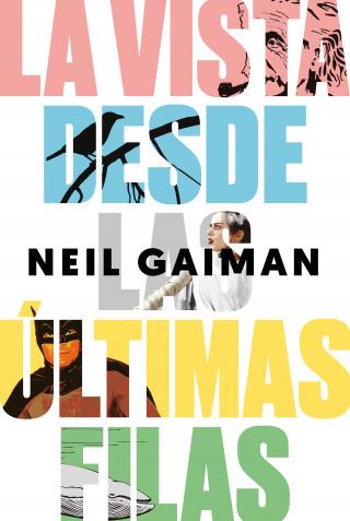 Neil Gaiman: La vista desde las últimas filas