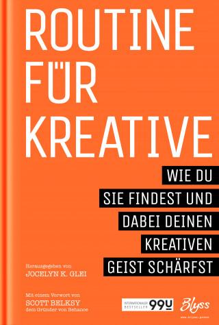 Jocelyn K. Glei: Routine für Kreative
