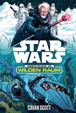Cavan Scott: Star Wars: Abenteuer im Wilden Raum - Die Kälte
