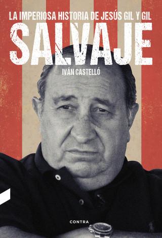 Iván Castelló López: Salvaje