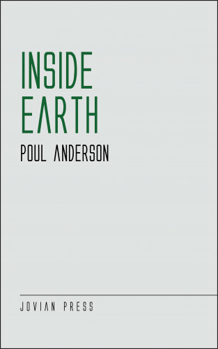 Poul Anderson: Inside Earth