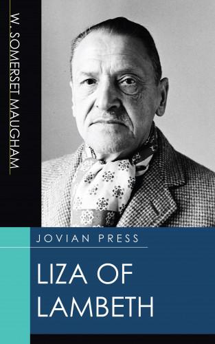 W. Somerset Maugham: Liza of Lambeth