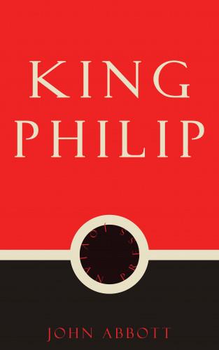 John Abbott: King Philip