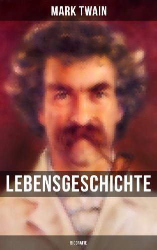 Mark Twain: Lebensgeschichte Mark Twain's: Biografie