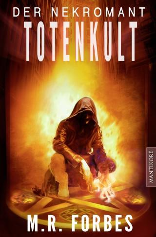 M.R. Forbes: Der Nekromant - Totenkult