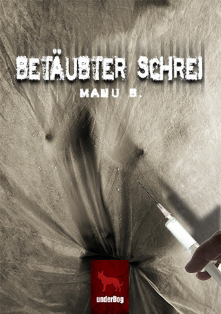 Manu B.: Betäubter Schrei