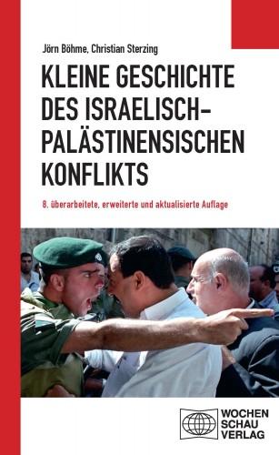 Jörn Böhme, Christian Sterzing: Kleine Geschichte des israelisch-palästinensischen Konflikts