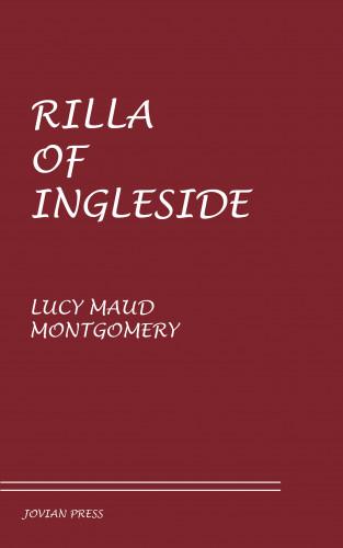 Lucy Maud Montgomery: Rilla of Ingleside