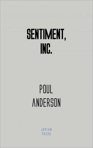 Poul Anderson: Sentiment, Inc.