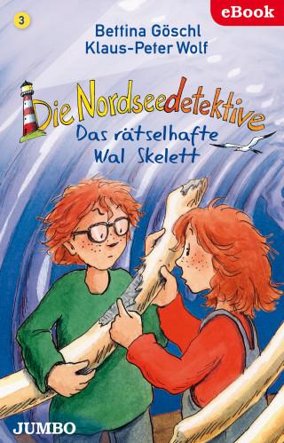 Bettina Göschl, Klaus-Peter Wolf: Die Nordseedetektive. Das rätselhafte Walskelett