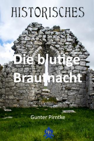 Gunter Pirntke: Die blutige Brautnacht