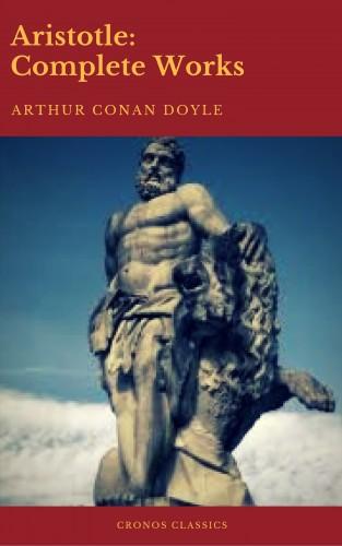 Aristotle: Aristotle: Complete Works (Active TOC) (Cronos Classics)