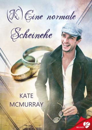 Kate McMurray: (K)Eine normale Scheinehe
