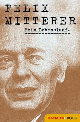 Felix Mitterer: Mein Lebenslauf
