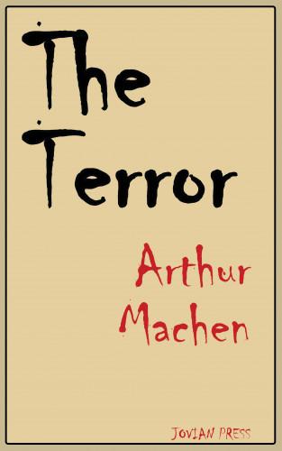 Arthur Machen: The Terror