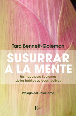 Tara Bennett-Goleman: Susurrar a la mente
