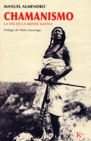 Manuel Almendro: Chamanismo