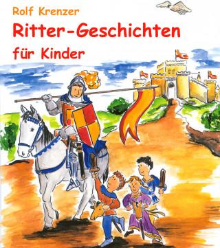 ritter-geschichten für kinder   rolf krenzer   hÖbu.de