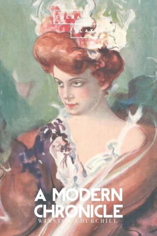 Winston Churchill, Sheba Blake: A Modern Chronicle