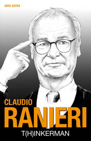Aris Gatas: Claudio Ranieri