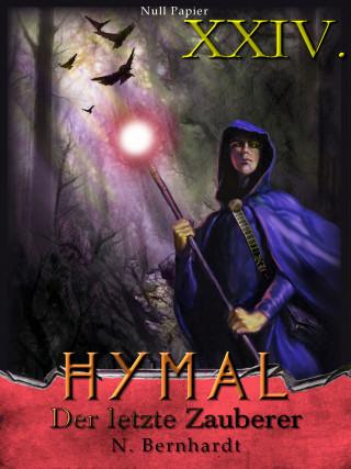 N. Bernhardt: Der Hexer von Hymal, Buch XXIV: Der letzte Zauberer