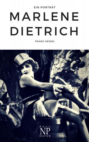 Franz Hessel: Marlene Dietrich