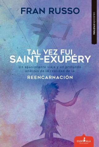 Fran Russo: Tal vez fue Saint Exupéry