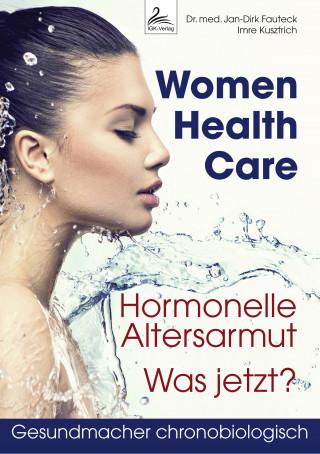 Dr. med. Jan-Dirk Fauteck, Imre Kusztrich: Women Health Care