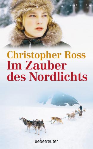 Christopher Ross: Im Zauber des Nordlichts