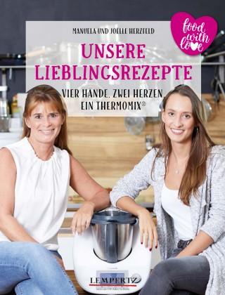 Manuela Herzfeld, Joelle Herzfeld: Herzfeld: Unsere Lieblingsrezepte