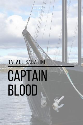 Rafael Sabatini, Sheba Blake: Captain Blood
